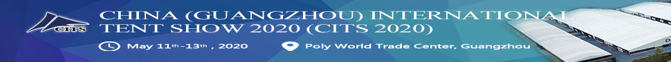 China (Ghuangzhou) International Tent Show 2020 (CITS 2020). May 11th-13th, 2020. <b>Poly World Trade Center, Guangzhou.</b >